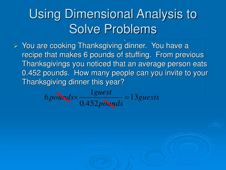 Using Dimensional Analysis to Solve Problems