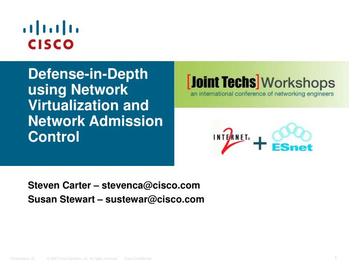Defense in depth using network virtualization and network admission control
