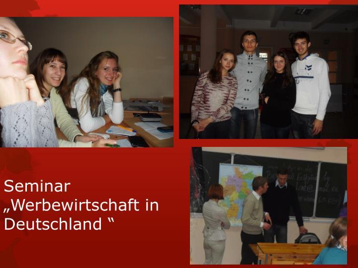 """Seminar """"Werbewirtschaft in Deutschland """""""