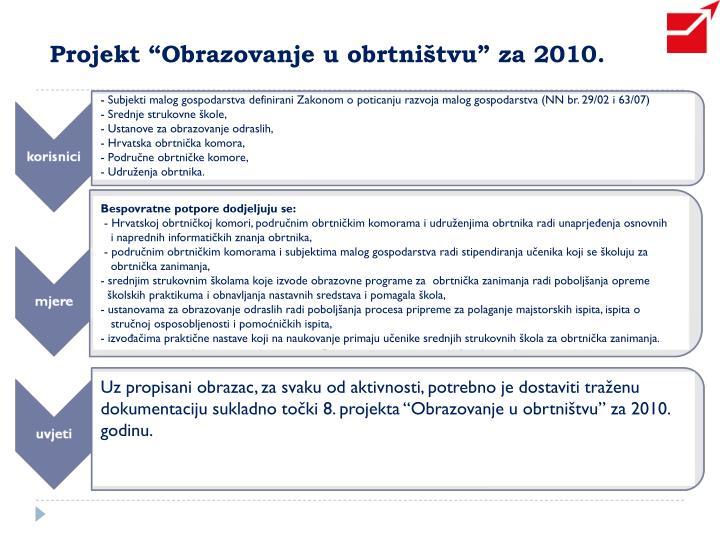 """Projekt """"Obrazovanje u obrtništvu"""" za 2010."""
