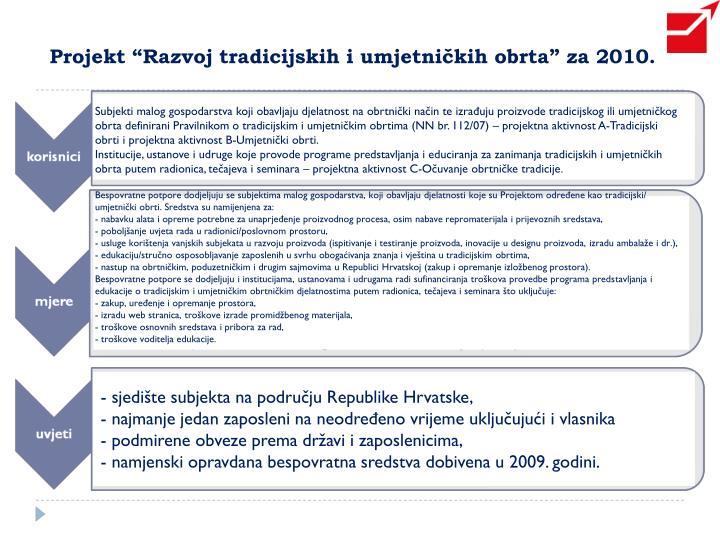 """Projekt """"Razvoj tradicijskih i umjetničkih obrta"""" za 2010."""