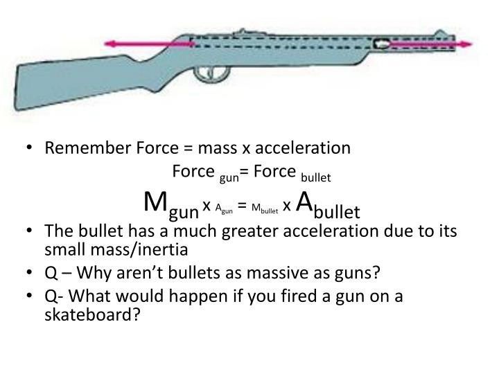 Remember Force = mass x acceleration