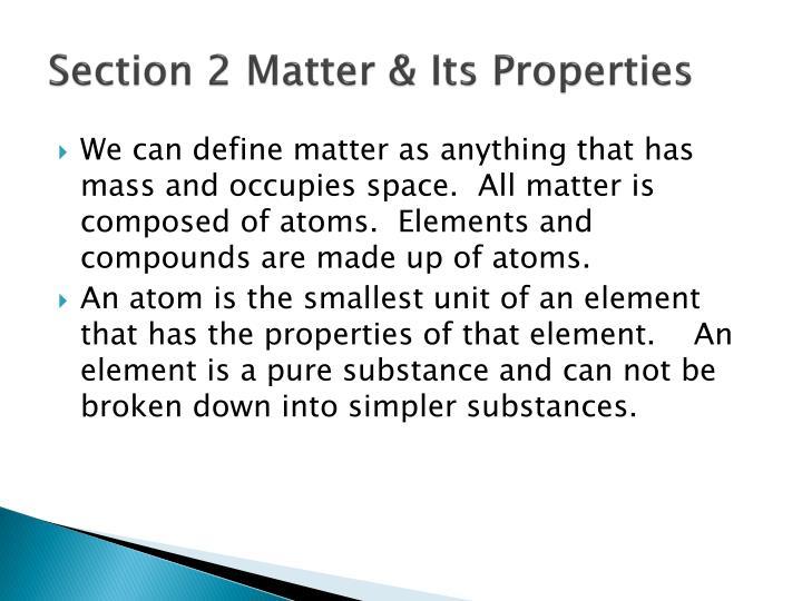 Section 2 Matter & Its Properties