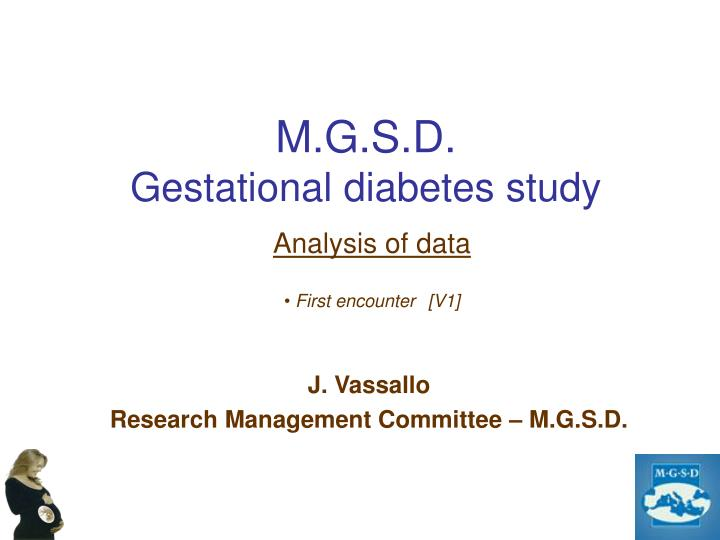 M g s d gestational diabetes study