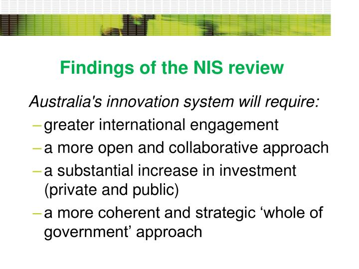 Findings of the NIS review