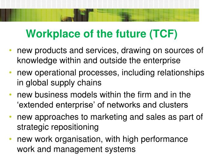 Workplace of the future (TCF)