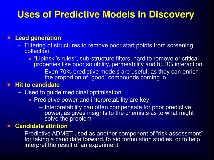 Uses of Predictive Models in Discovery
