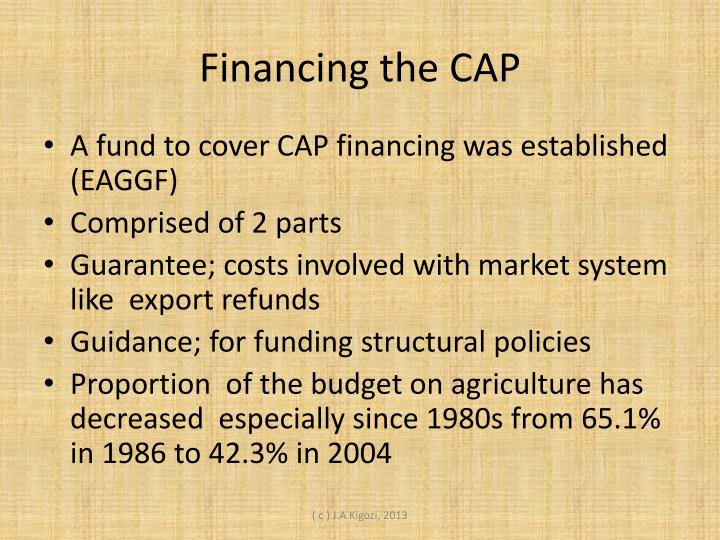 Financing the CAP