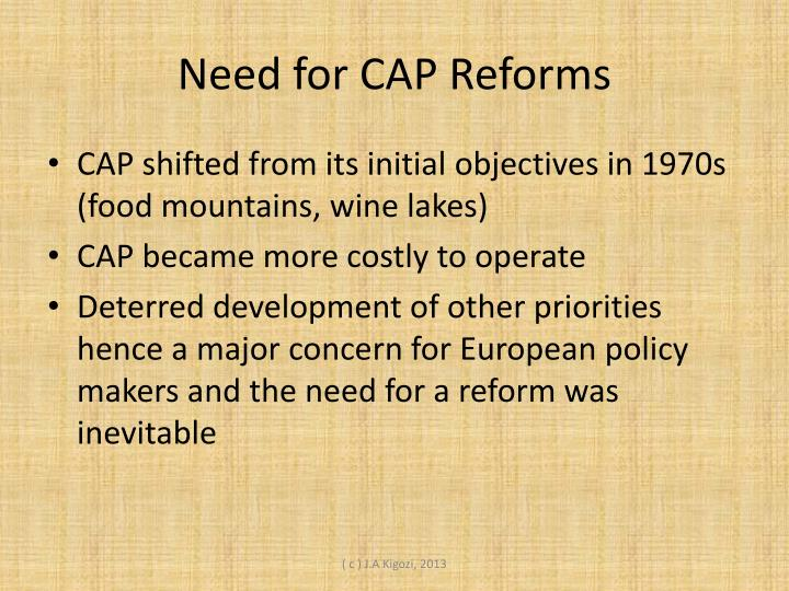 Need for CAP Reforms