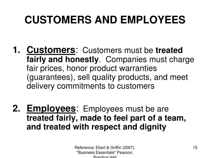 CUSTOMERS AND EMPLOYEES