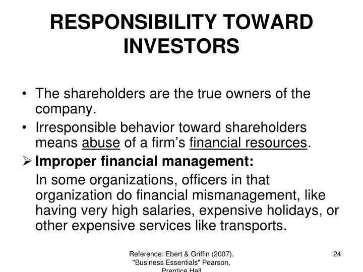 RESPONSIBILITY TOWARD INVESTORS
