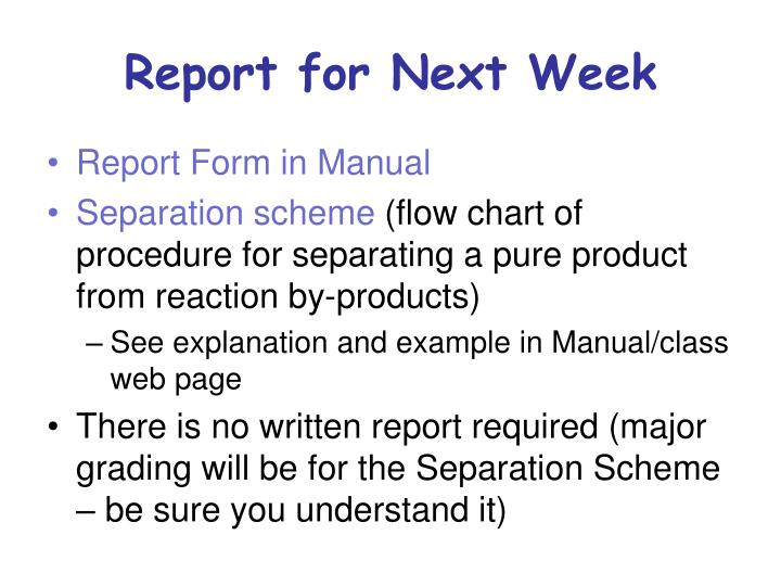 Report for Next Week