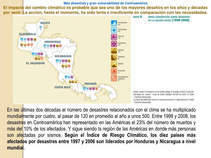 Más desastres y gran vulnerabilidad de Centroamérica