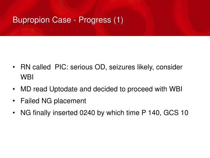 Bupropion Case - Progress (1)
