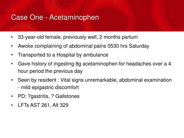 Case One - Acetaminophen