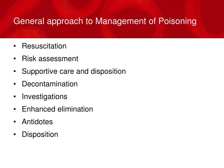 General approach to Management of Poisoning
