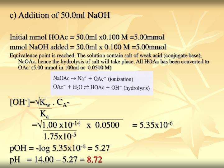 c) Addition of 50.0ml NaOH
