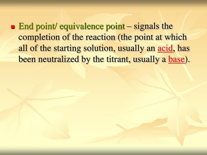 End point/ equivalence point
