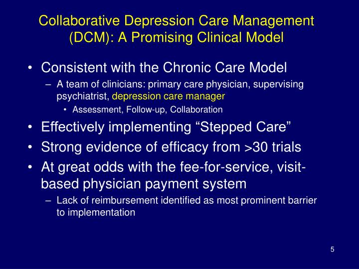 Collaborative Depression Care Management (DCM): A Promising Clinical Model
