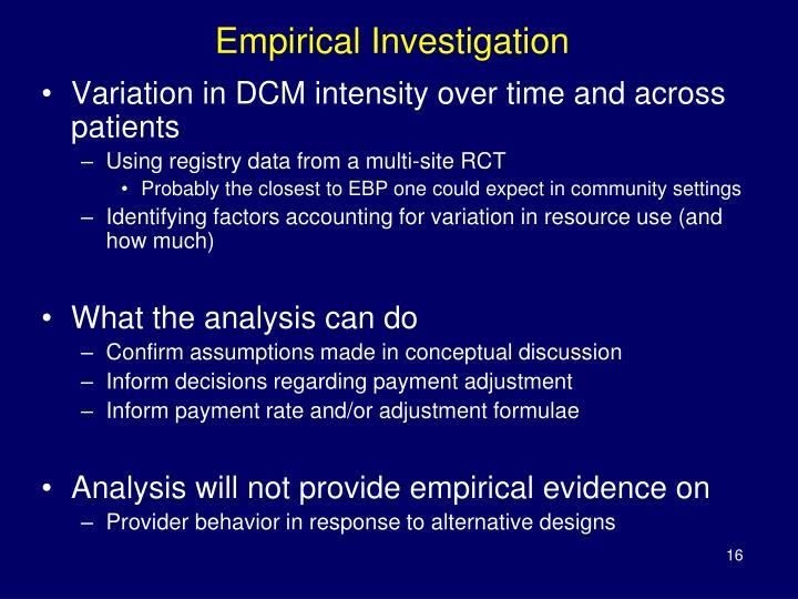 Empirical Investigation