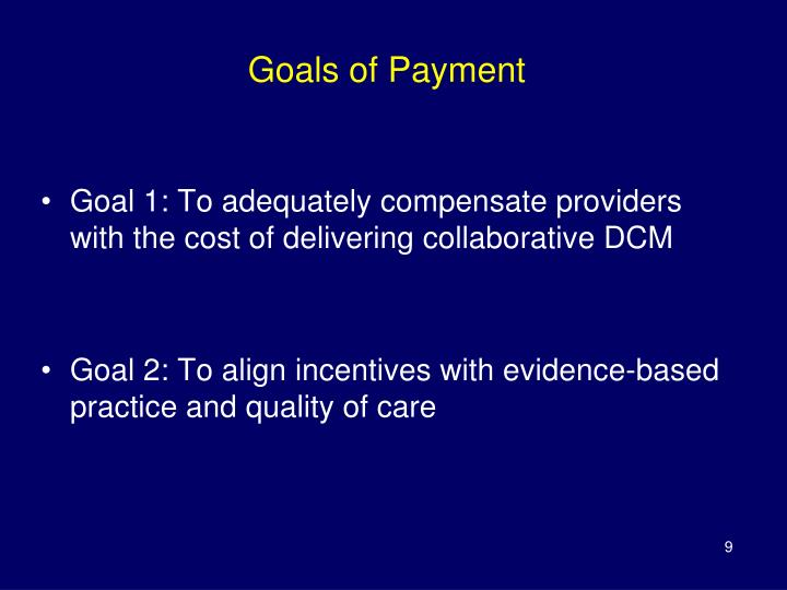 Goals of Payment