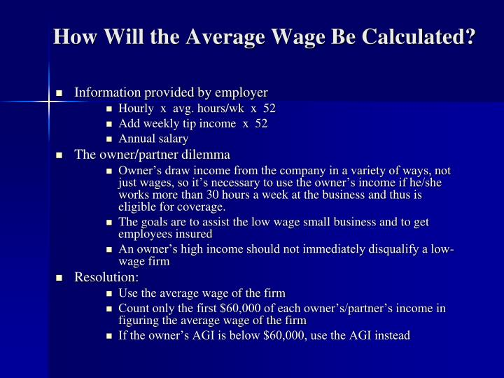 How Will the Average Wage Be Calculated?
