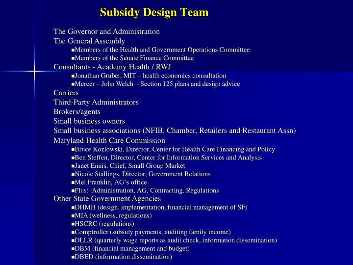 Subsidy Design Team