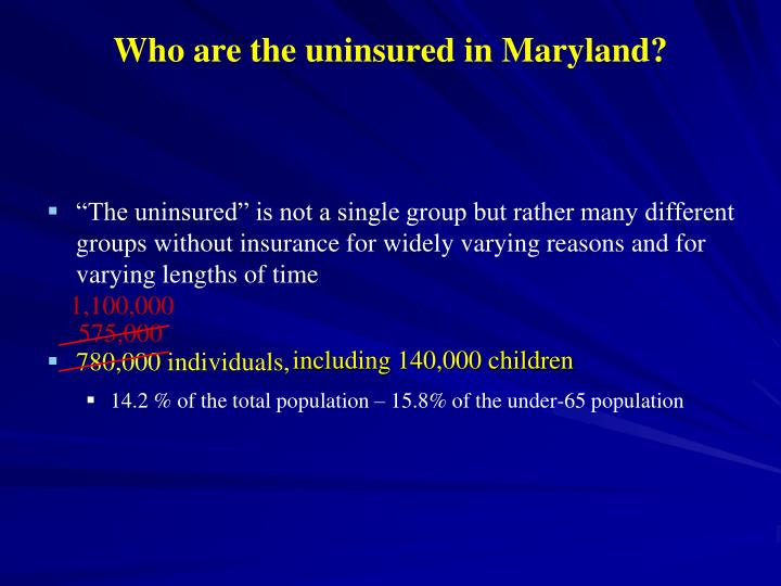 Who are the uninsured in maryland