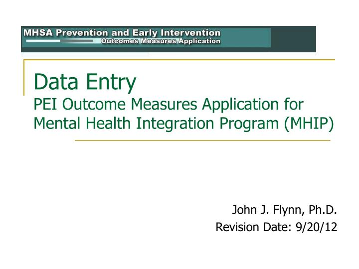 Data entry pei outcome measures application for mental health integration program mhip