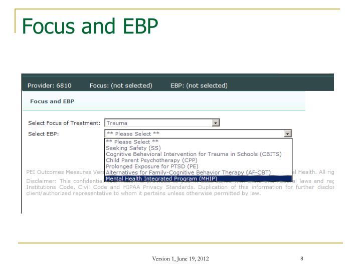 Focus and EBP
