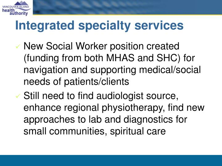 Integrated specialty services