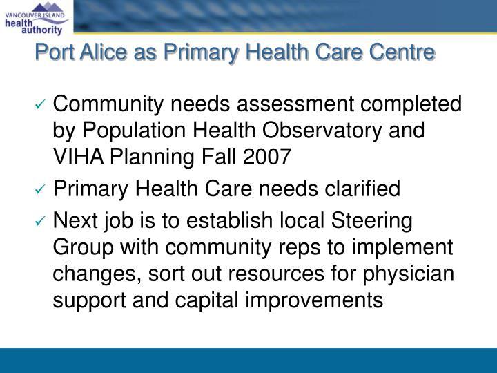 Port Alice as Primary Health Care Centre