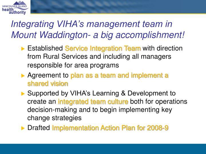 Integrating VIHA's management team in Mount Waddington- a big accomplishment!