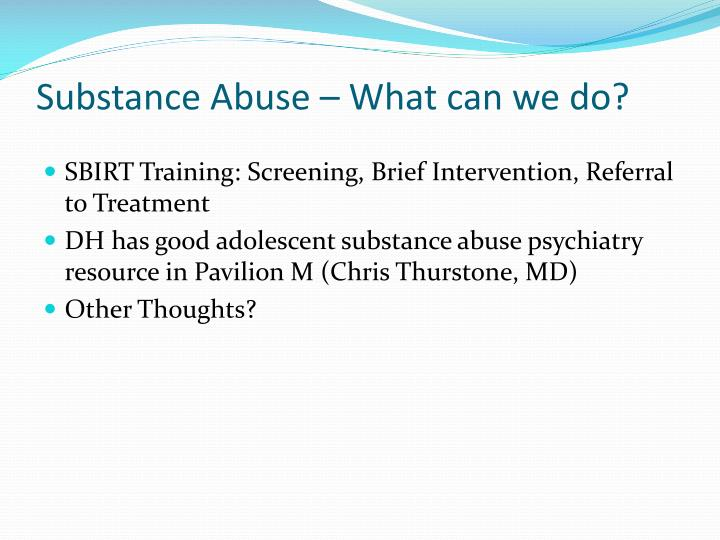 Substance Abuse – What can we do?