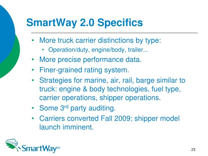 SmartWay 2.0 Specifics