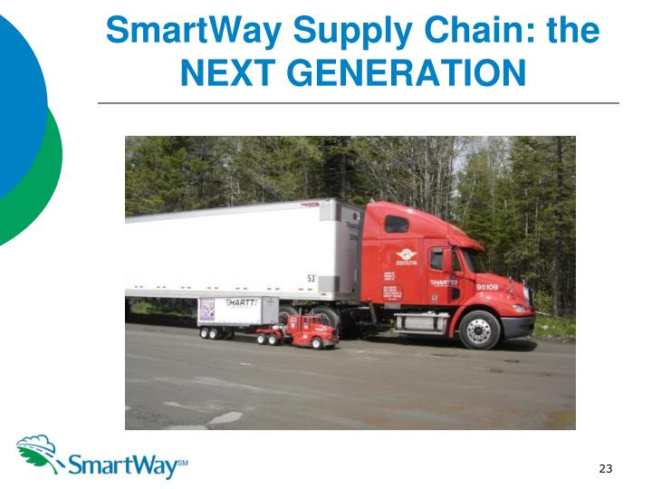 SmartWay Supply Chain: the NEXT GENERATION