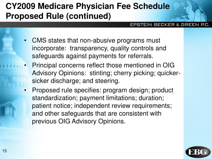 CY2009 Medicare Physician Fee Schedule Proposed Rule (continued)