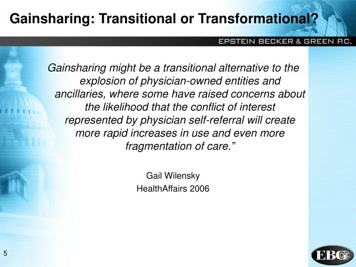 Gainsharing: Transitional or Transformational?