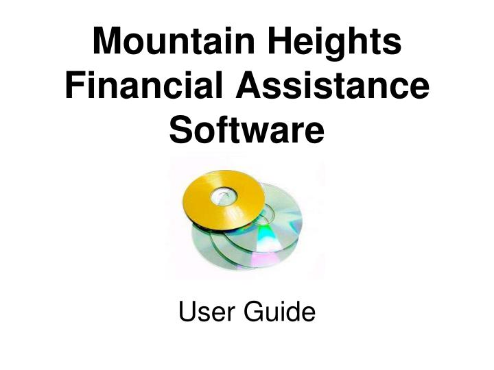 Mountain heights financial assistance software