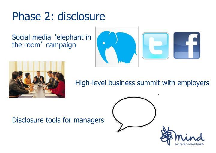 Phase 2: disclosure