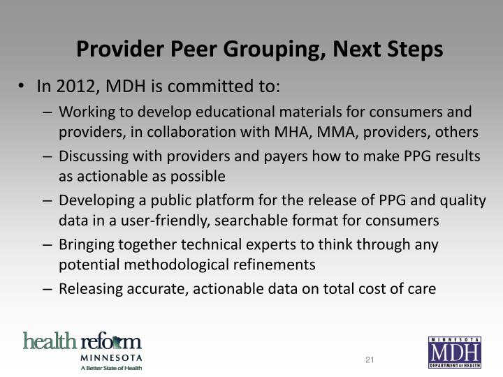Provider Peer Grouping, Next Steps