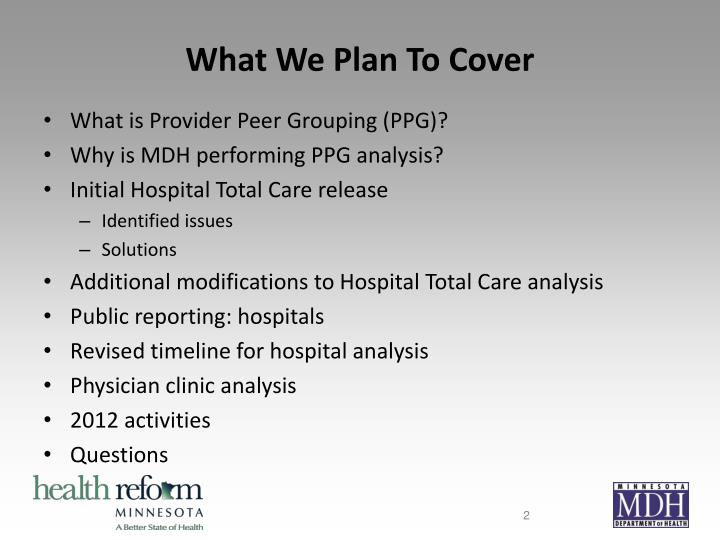 What we plan to cover
