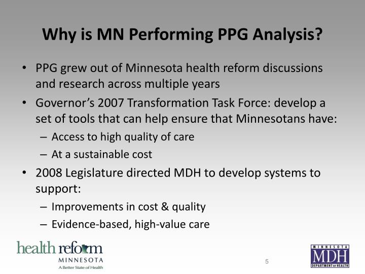 Why is MN Performing PPG Analysis?