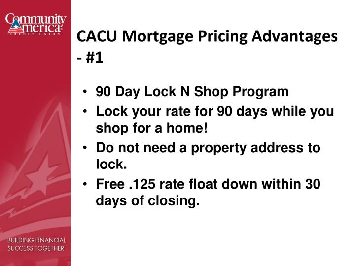 CACU Mortgage Pricing Advantages - #1