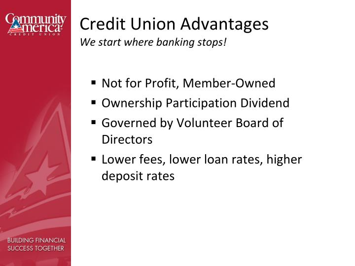Credit Union Advantages