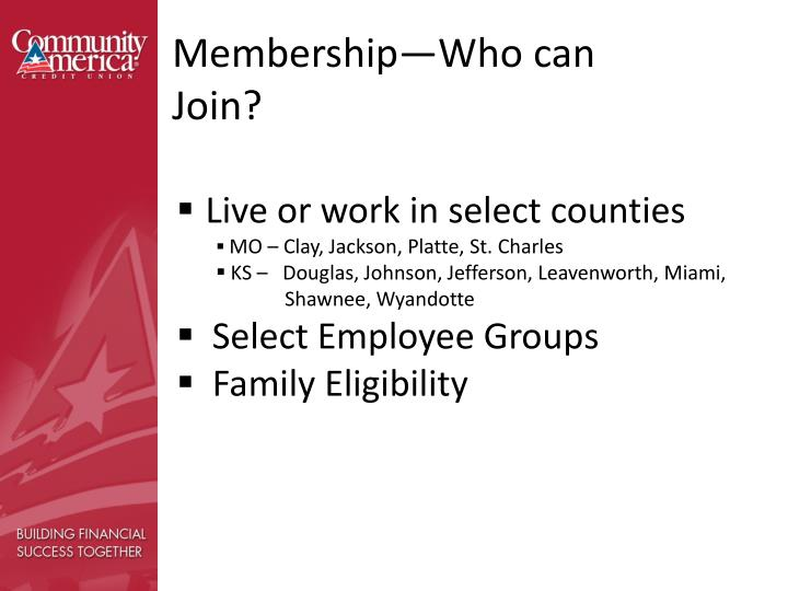 Membership—Who can Join?