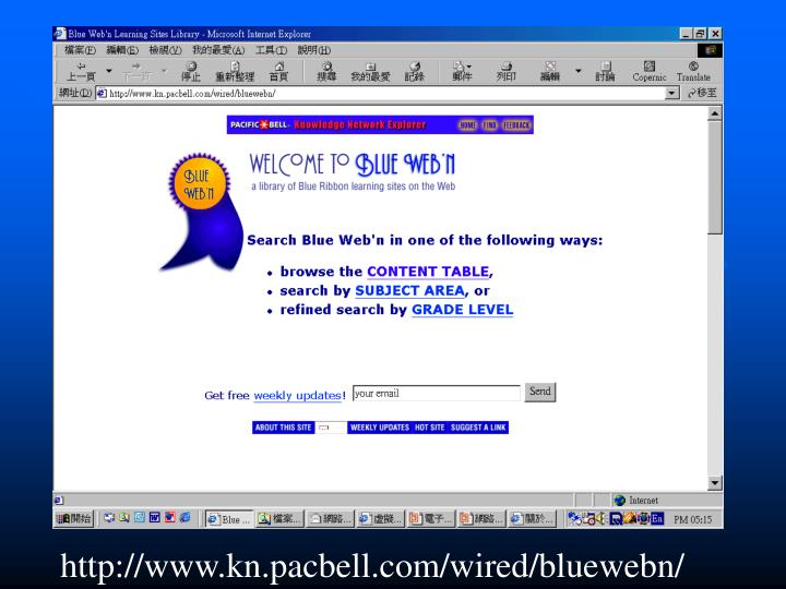 http://www.kn.pacbell.com/wired/bluewebn/