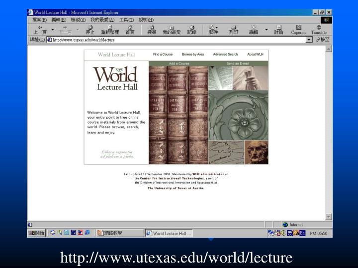 http://www.utexas.edu/world/lecture