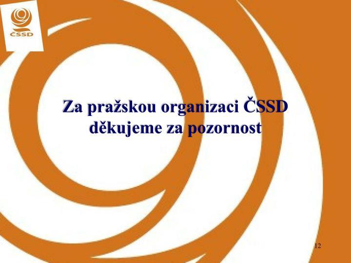 Za pražskou organizaci Č
