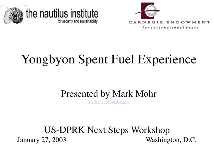 Us dprk next steps workshop january 27 2003 washington d c